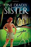 One Deadly Sister: Woman-trouble Can Be Deadly