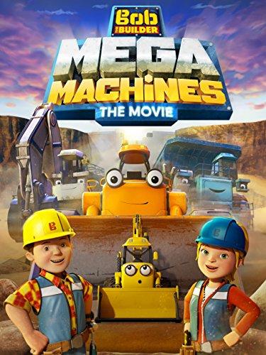 Bob the Builder: Mega Machines - The Movie