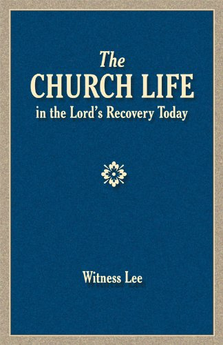 The Church Life in the Lord's Recovery Today (Church Of God In Christ Live Stream)