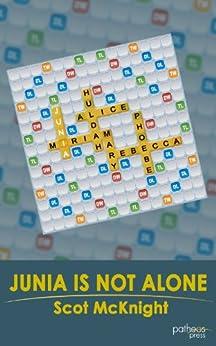 Junia Is Not Alone by [McKnight, Scot]