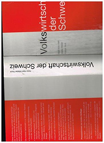 Volkswirtschaft der Schweiz (German Edition)