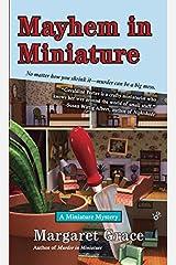 Mayhem in Miniature: A Miniature Mystery Mass Market Paperback