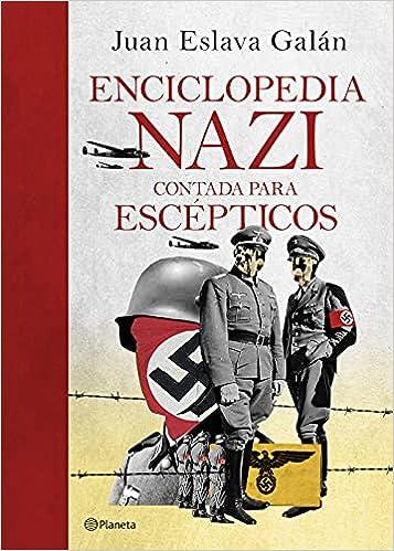 Enciclopedia nazi de Juan Eslava Galán