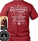 Sons of Libery If we Lie to The Government It's a Felony. Red/2XL T-Shirt. M.