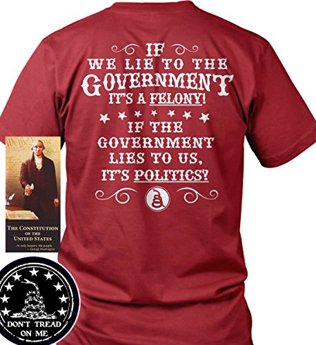 Sons of Libery If we Lie to The Government It's a Felony. Red/2XL T-Shirt. M. by Sons Of Liberty