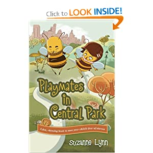 Playmates in Central Park: A fun, rhyming book to ease your child's fear of storms Suzanne Lynn