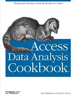 Access Data Analysis Cookbook by [Bluttman, Ken, Wayne S. Freeze]