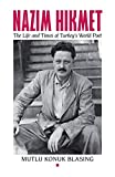 img - for N zim Hikmet: The Life and Times of Turkey's World Poet (Karen & Michael Braziller Books) book / textbook / text book