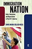 Immigration Nation 1st Edition
