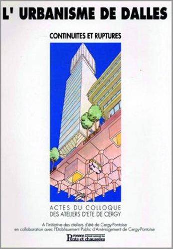 L'urbanisme de dalles: Continuités et ruptures Broché – 1 janvier 1995 Collectif 2859782451 0914-WS1201-A04010-2859782451 Technologies