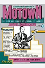 Standing in the Shadows of Motown: The Life and Music of Legendary Bassist James Jamerson (GUITARE BASSE) Paperback