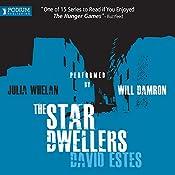 The Star Dwellers: The Dwellers Saga, Book 2 | David Estes