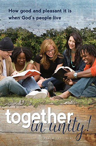 General Worship Bulletin - ''How good and pleasant it is when God's people live together in unity!'' NIV - (Package of 100)
