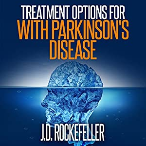 Treatment Options for People with Parkinson's Disease Audiobook