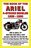 Book of the Ariel 4 Stroke Singles 1939-1960, , 1588502090