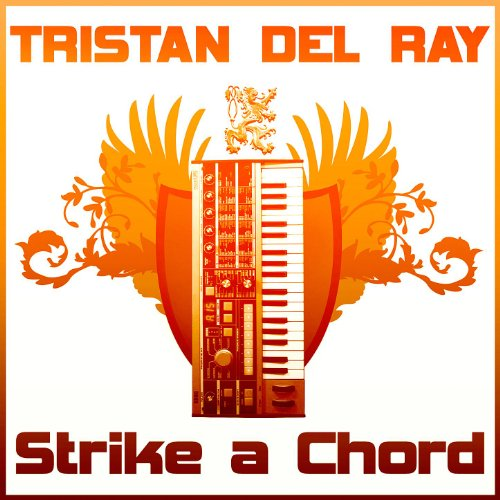 Strike A Chord Just Chords Mix By Tristan Del Ray On Amazon Music