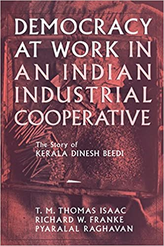 Buy Democracy at Work in an Indian Industrial Cooperative: The Story