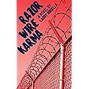Razor Wire Karma