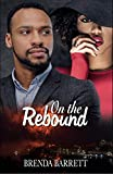 On The Rebound (Rebound Series Book 1)