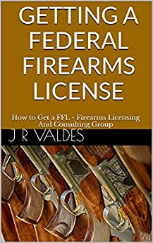 Getting Federal Firearms License Consulting ebook product image