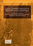 img - for Local Content Policies in Resource-rich Countries (Euro-Asian Studies) book / textbook / text book