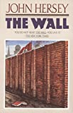 The Wall by  John Hersey in stock, buy online here