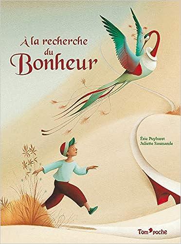 A La Recherche Du Bonheur Juliette Saumande 9791091978149