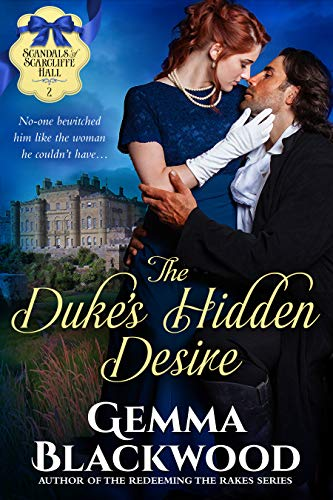 Pdf Romance The Duke's Hidden Desire (Scandals of Scarcliffe Hall Book 2)