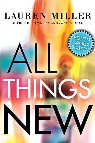 All Things New: Youth Group Edition PDF