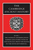 The Cambridge Ancient History, Volume 3, Part 2: The Assyrian and Babylonian Empires and Other States of the Near East, from the Eighth to the Sixth Centuries BC