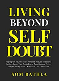 Living Beyond Self Doubt by Som Bathla ebook deal