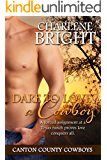 Dare to Love a Cowboy (Canton County Cowboys Book 2)