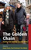 The Golden Chain : Family, Civil Society and the State, Ton Nijhuis, 0857454706