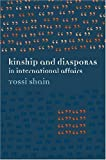 img - for Kinship and Diasporas in International Affairs by Yossi Shain (2008-07-28) book / textbook / text book