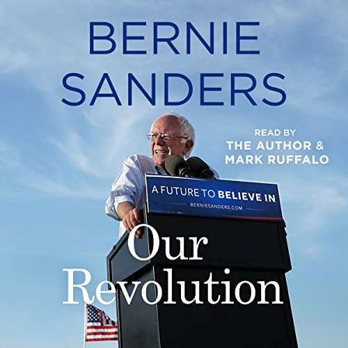 Our Revolution: A Future to Believe In by Macmillan Audio