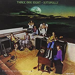 Three Dog Night - Naturally - Amazon.com Music