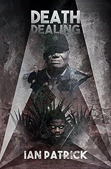 Death Dealing (The Ryder Quartet Book 4) by [Patrick, Ian]