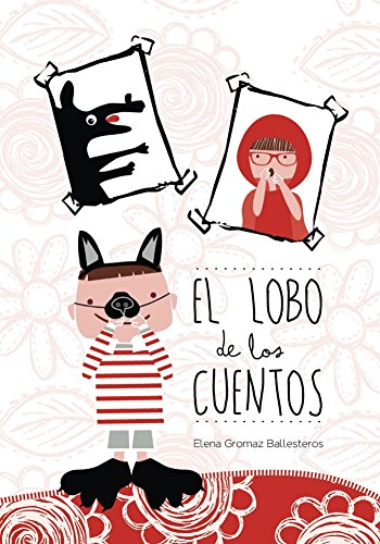 El lobo de los cuentos de Elena Gromaz Ballesteros