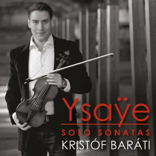 (Ysaÿe: Sonatas for Solo Violin)