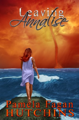 """Pamela Fagan Hutchins' Romantic Mystery Leaving Annalise From The Multi Award-Winning Series """"Katie & Annalise"""" – Now $0.99! *Plus Today's Kindle Daily Deals From Bestselling Authors!"""