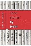 Short Stories by Jesus, Amy-Jill Levine, 0061561010