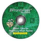 ProntoPass Basic Course Pharmacy Math Review CD, ProntoPass Solutions, 098222785X