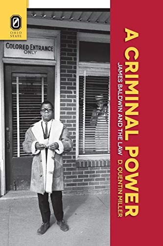 Books : A Criminal Power: James Baldwin and the Law
