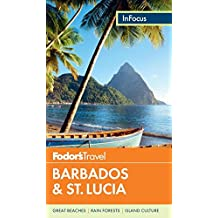 Fodor's In Focus Barbados & St. Lucia