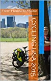 Cycling USA 2015: From Florida to Maine (German Edition)