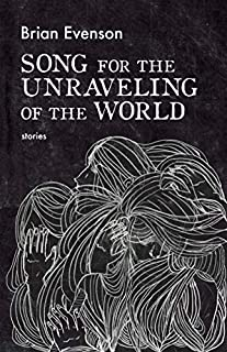 Book Cover: Song for the Unraveling of the World