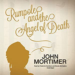 Rumpole and the Angel of Death Audiobook