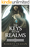 The Keys to the Realms (The Dream Stewards)