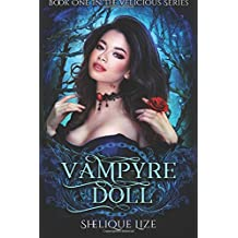 Vampyre Doll: Book One In The Velicious Series (Volume 1)