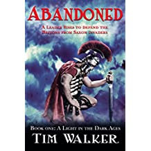 ABANDONED! (Light in the Dark Ages Book 1)